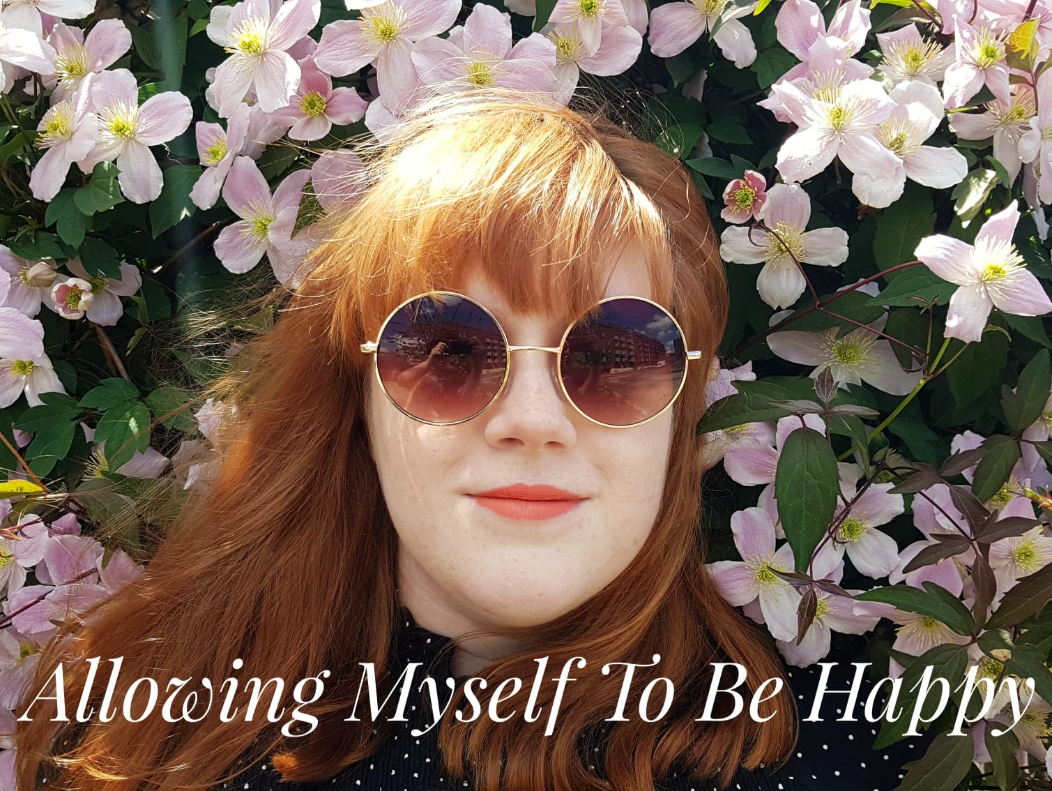 How I'm finally allowing myself to be happy and why it took me so long