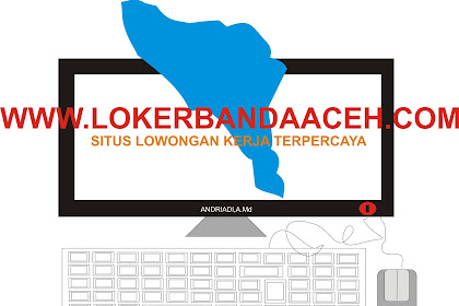 PERCATAKAN GATA - Lowongan Kerja di Banda Aceh