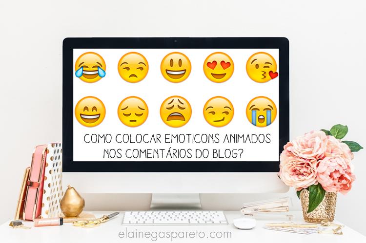 Como colocar emoticons animados nos comentários do blog?
