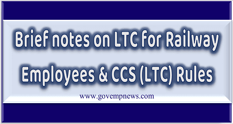 brief-notes-on-ltc-for-railway-employees