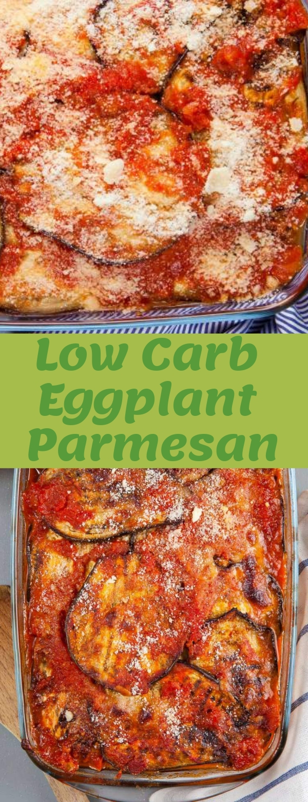 Low Carb Eggplant Parmesan