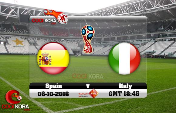 مشاهدة مباراة إيطاليا وأسبانيا اليوم 6-10-2016 تصفيات كأس العالم