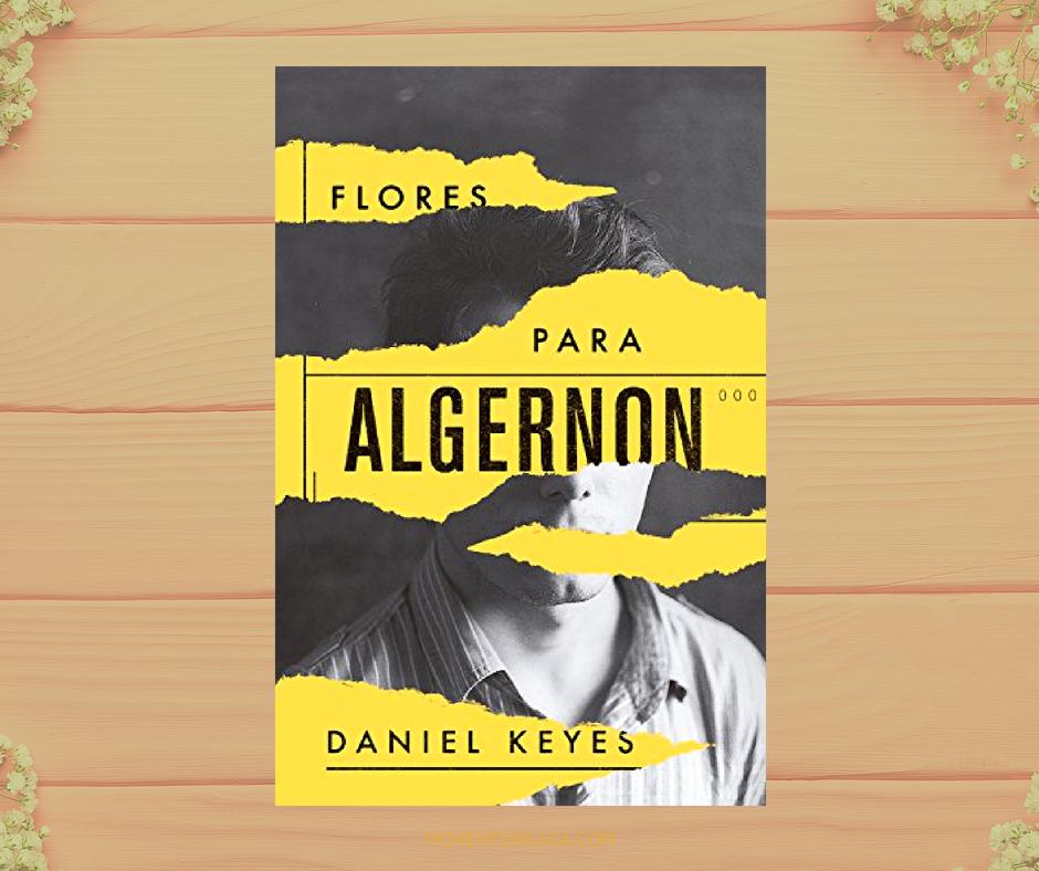 Resenha: Flores para Algernon, de Daniel Keys