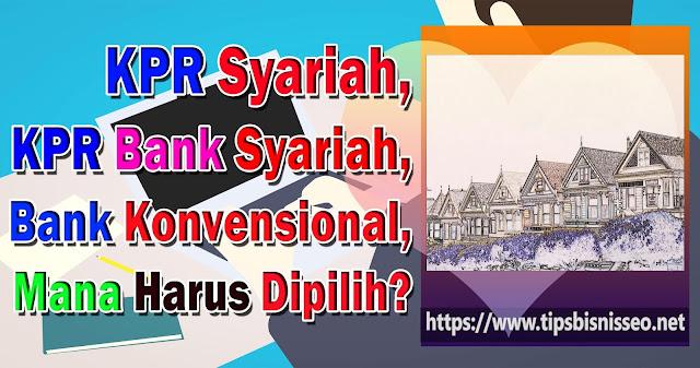 Kredit Rumah Menguntungkan KPR Syariah