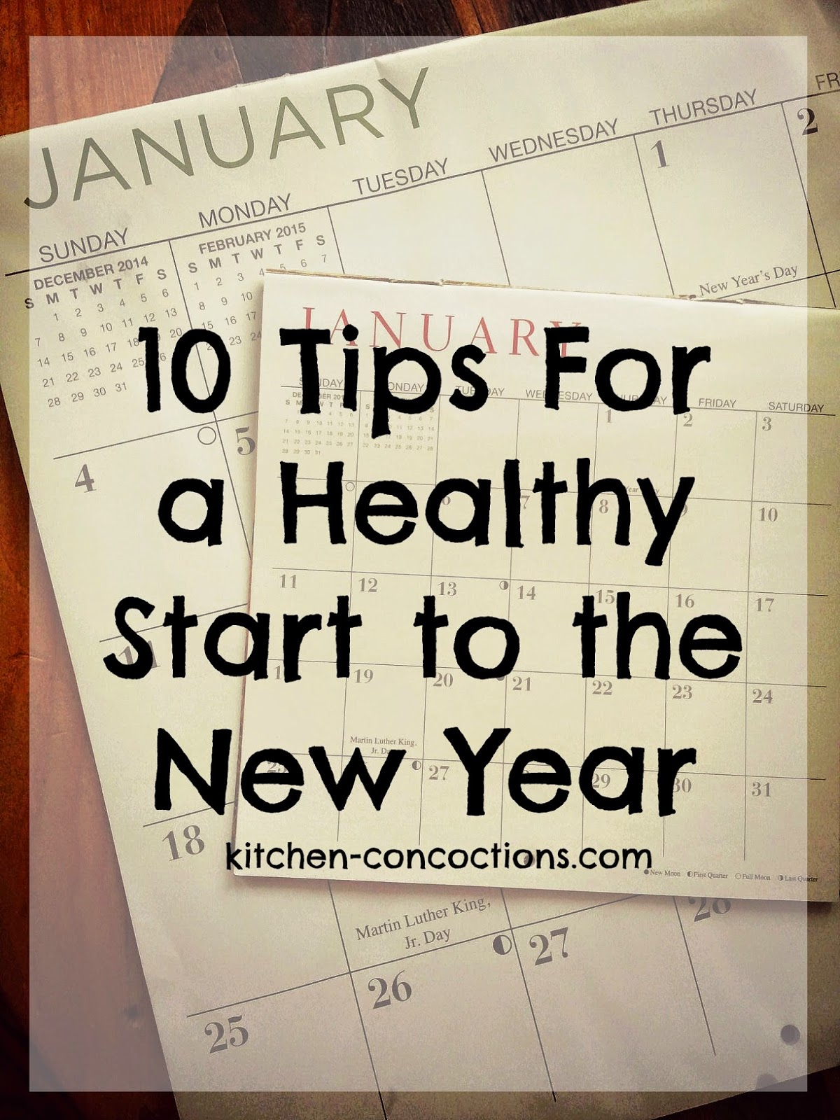 10 Tips For a Healthy Start to the New Year - Kitchen Concoctions