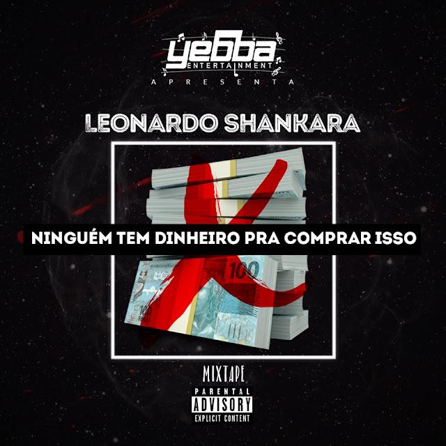 """Leonardo Shankara - Mixtape """"NTDPCI"""" [Download]"""