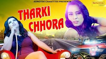 Tharki Chhora – Sunny Brar Haryanvi Video Download