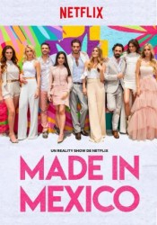 Made in Mexico Temporada 1