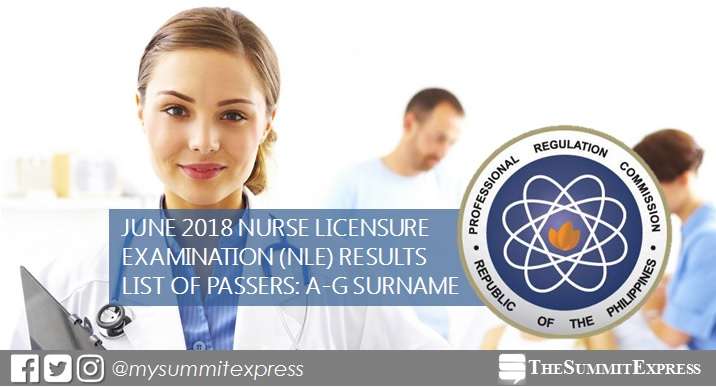 A-G Passers: June 2018 NLE nursing board exam results