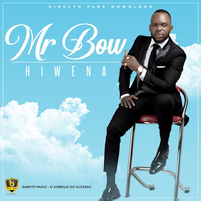 Mr. Bow - Hiwena (2018) [Download]