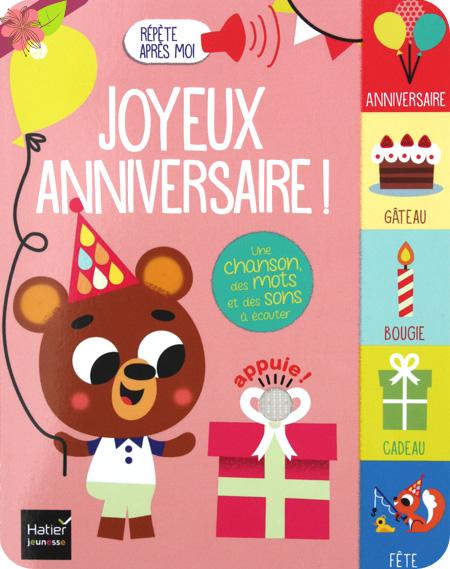 Répète après moi : Joyeux anniversaire de Madeleine Deny et Tiago Americo - Hatier jeunesse