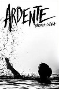 [Resenha] Ardente #02 - Barbara Shênia