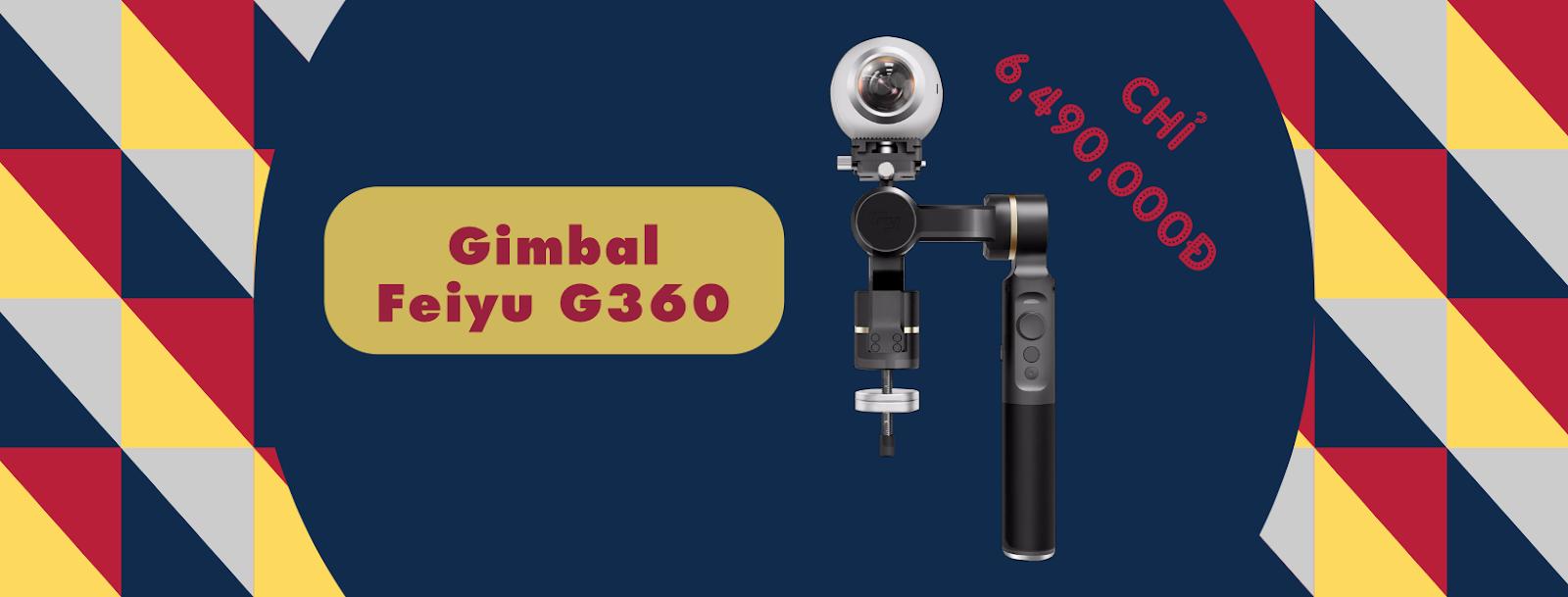 Feiyu Tech G360 - Gimbal chống rung camera 360 độ