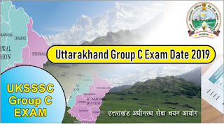 UKSSSC Exam Calendar(Updated) Uttarakhand Group C Exam Date 2019