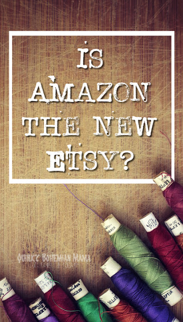 Is one of the world's largest online market places the next big thing for straying Etsy buyers and sellers? Amazon vs Etsy.  Sell your crafts on Amazon. #etsy #amazon Amazon vs Etsy etsy vs amazon handmade amazon handmade reviews amazon handmade vs etsy 2016 amazon handmade fees   Bohemian blog Bohemian mom blog Bohemian mama blog bohemian mama blog Hippie mom blog Offbeat mom blog offbeat home offbeat living Offbeat mama