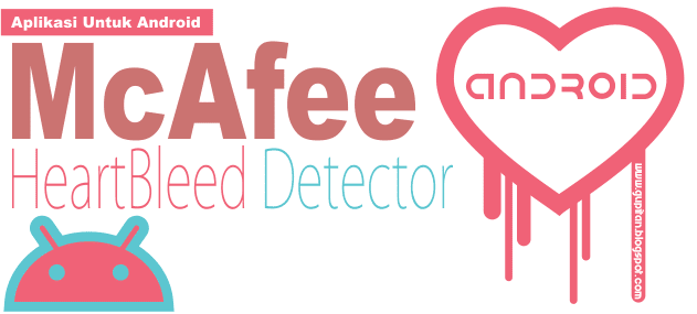Download McAfee Heartbleed Detector untuk Android