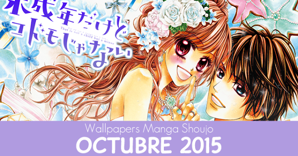 Wallpapers Manga Shoujo: Octubre 2015