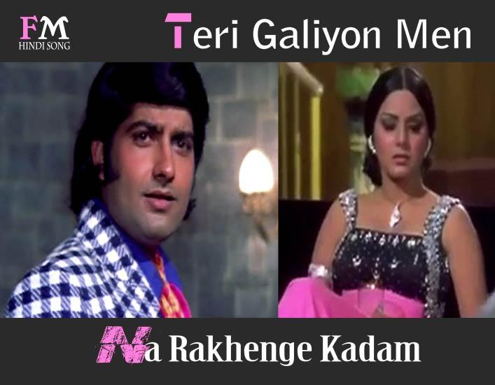 Teri-Galiyon-Men-Na-RakhengeKadam-Hawas-(1974)