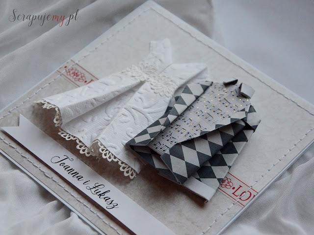 Kartka ślubna z sukienką i garniturem, kartka ślubna origami, kartka ślubna 3d, wypukła kartka ślubna, kartka na śłub, kartka ze strojami śłubnymi, wedding card, inna kartka ślubna, nietypowa kartka ślubna