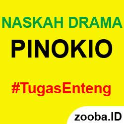 Naskah Drama Pinokio