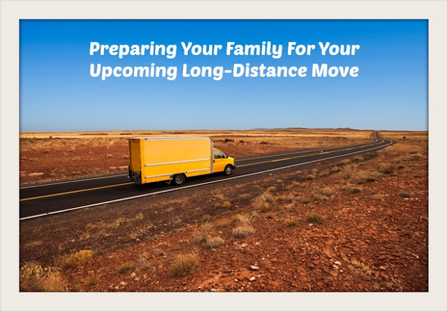 Preparing Your Family For Your Upcoming Long-Distance Move