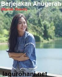 Download Lagu Berjejakan Anugerah (Mariah Shandi)