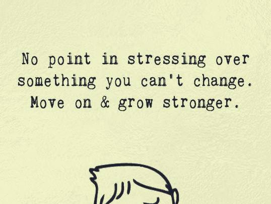 Move on and grow stronger than ever