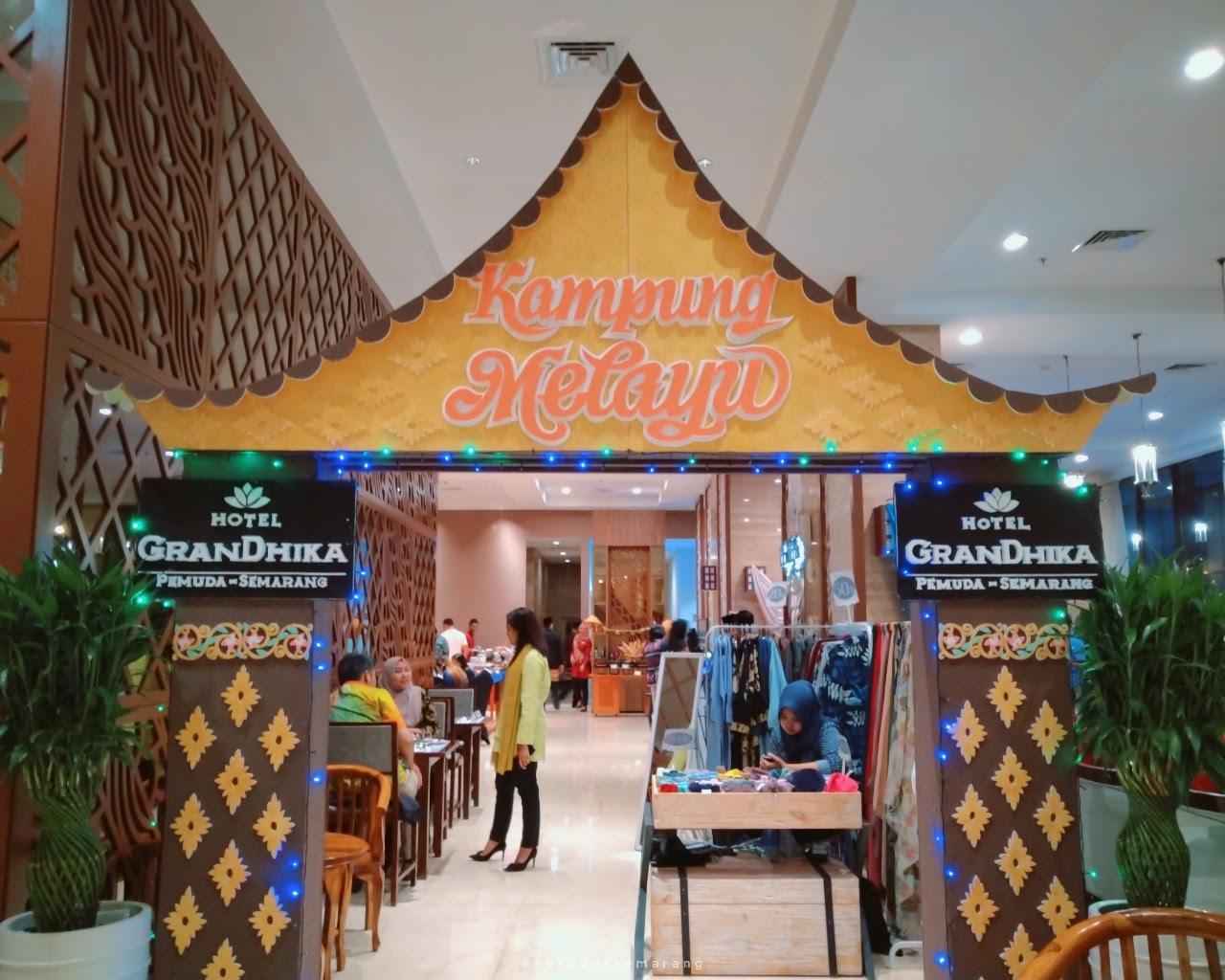 Buka Puasa Bareng Blogger dan Media, Cara Hotel GranDhika Semarang Kenalkan Paket Puasa Bertema Kampung Melayu