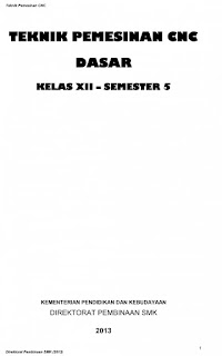 Download  Ebook Mapel Teknik Pemesinan CNC Dasar 5 SMK Kelas 12 Kurikulum 2evisi Terbaru 2017 013 R.PDF - Cerpen45