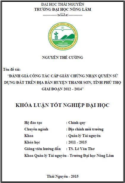 Đánh giá công tác cấp Giấy chứng nhận quyền sử dụng đất trên địa bàn huyện Thanh Sơn tỉnh Phú Thọ giai đoạn 2012 – 2014
