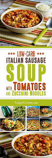 Low-Carb Italian Sausage Soup with Tomatoes and Zucchini Noodles found on KalynsKitchen.com