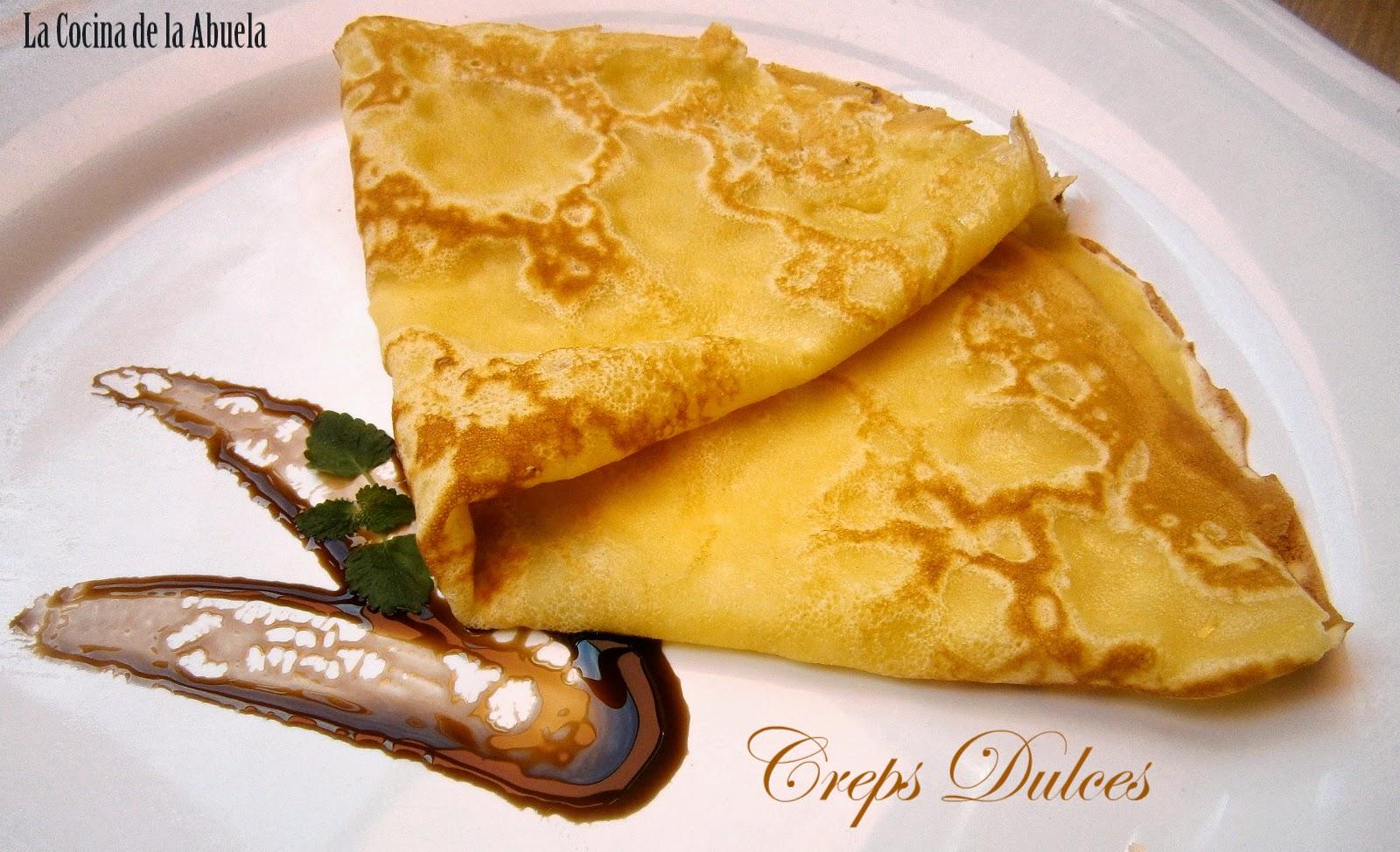 Creps o crepes dulces la cocina de la abuela - Ingredientes para crepes ...
