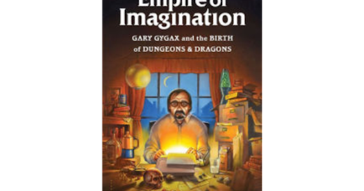 Empire of Imagination: Gary Gygax and the Birth of D&D