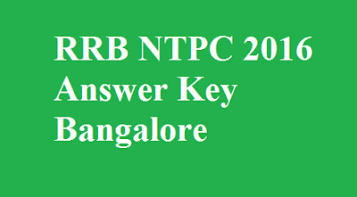 RRB NTPC Answer Key Bangalore