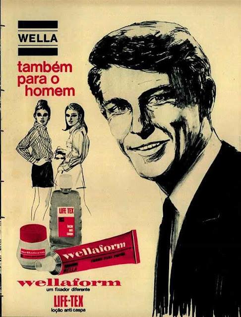 Propaganda do Wellaform: linha de cuidados para os cabelos dos homens. Campanha da Wella, nos anos 70.