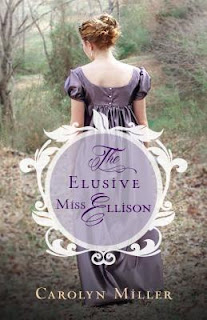 Heidi Reads... The Elusive Miss Ellison by Carolyn Miller