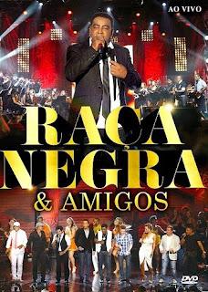 baixar capa Raça Negra & Amigos – DVDRip AVI + RMVB + CD