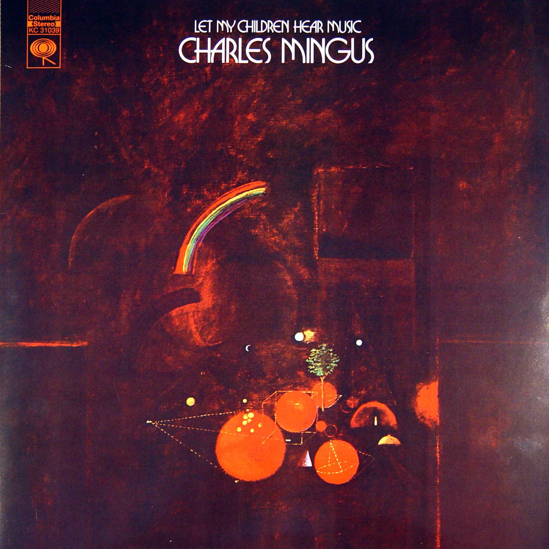 Charles mingus let my children hear music essay