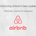 Discussing Airbnb's New Launches: Airbnb Plus, Superhost & Superguest
