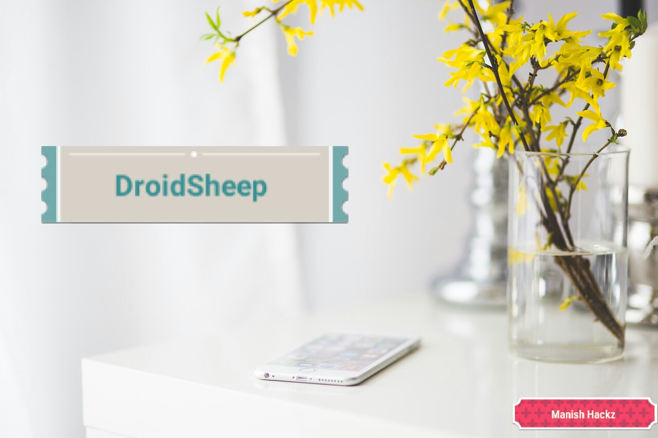 DroidSheep Android app Tool 2018 | How to use it in Android