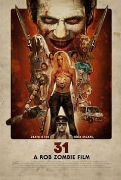 31 - A Morte é a Única Saída Filmes Torrent Download capa