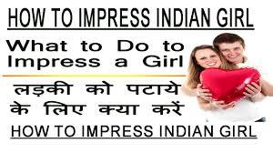 Tricks to impress a girl really