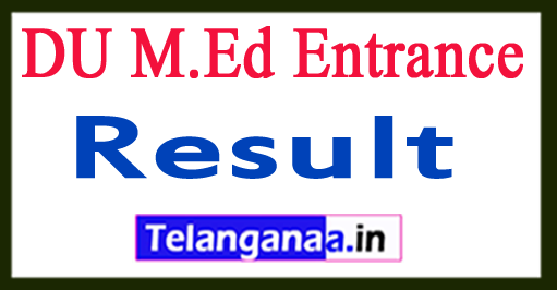DU M.Ed Entrance Result 2018 Merit List Download