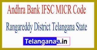 Andhra Bank IFSC MICR Code Rangareddy District Telangana State