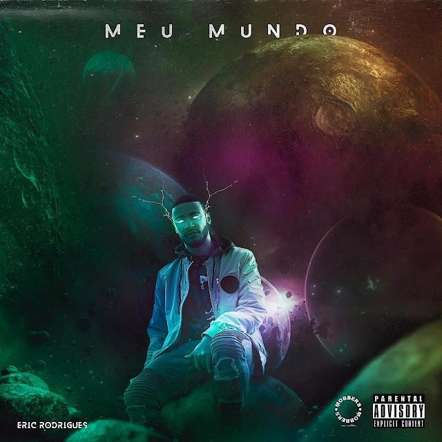 Eric Rodrigues - Meu Mundo (Rap) [Download] baixar nova musica descarregar agora 2019