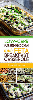 Low-Carb Mushroom and Feta Breakfast Casserole found on KalynsKitchen.com