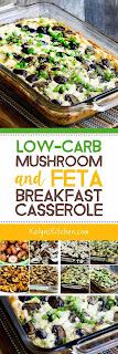 Low-Carb Mushroom and Feta Breakfast Casserole found on KalynsKitchen.com