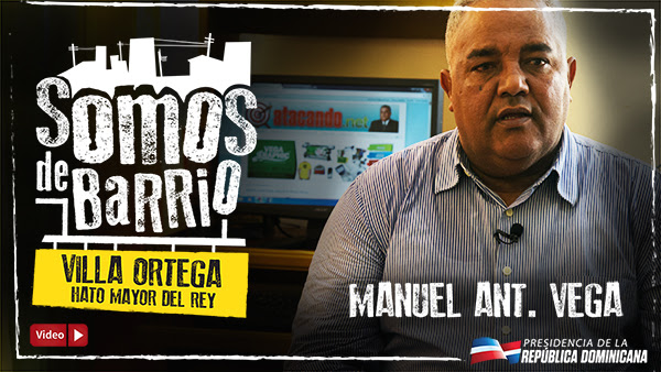 VIDEO: Villa Ortega, Hato Mayor del Rey. Manuel Ant. Vega