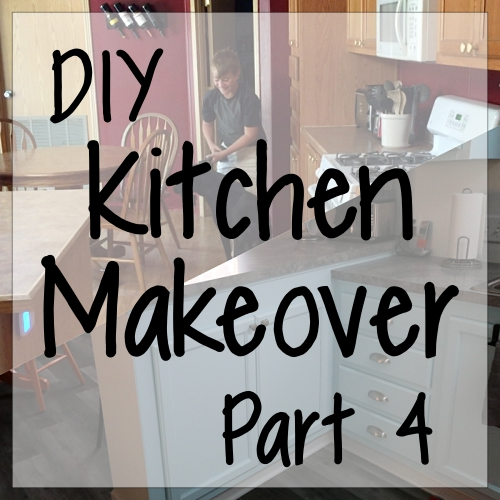 DIY Kitchen Makeover, Part 4
