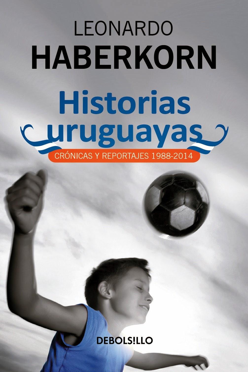 Haberkorn - Historias uruguayas